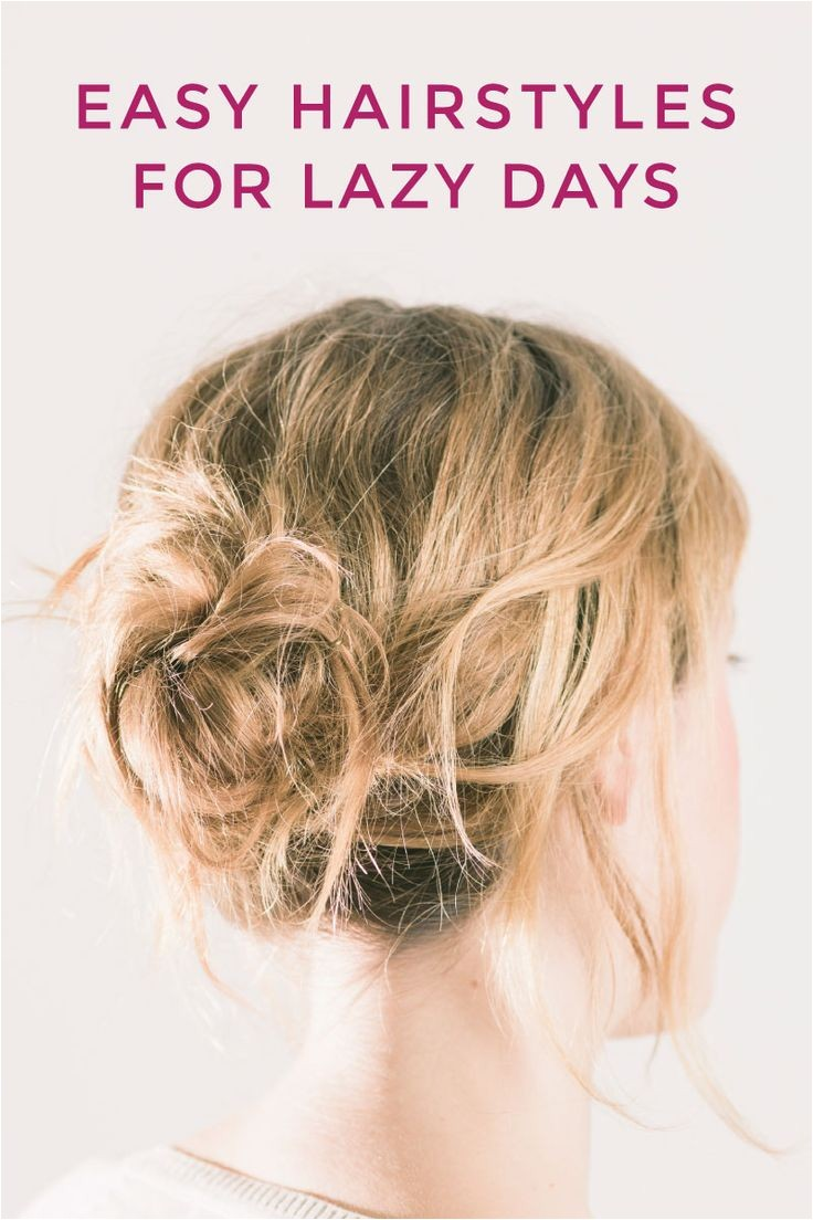 cute easy hairstyles for lazy days