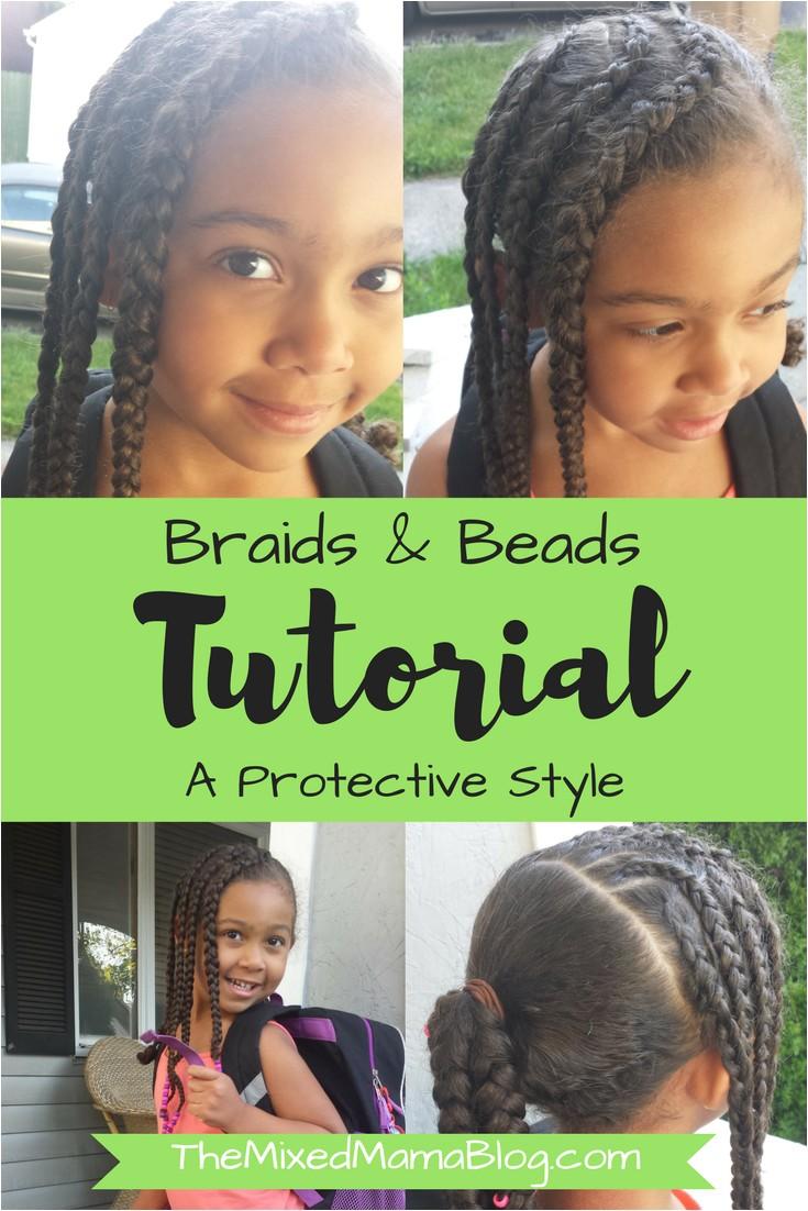 Braids & Beads Tutorial A Protective Style biracial hair care mixed kids multiracial natural hair