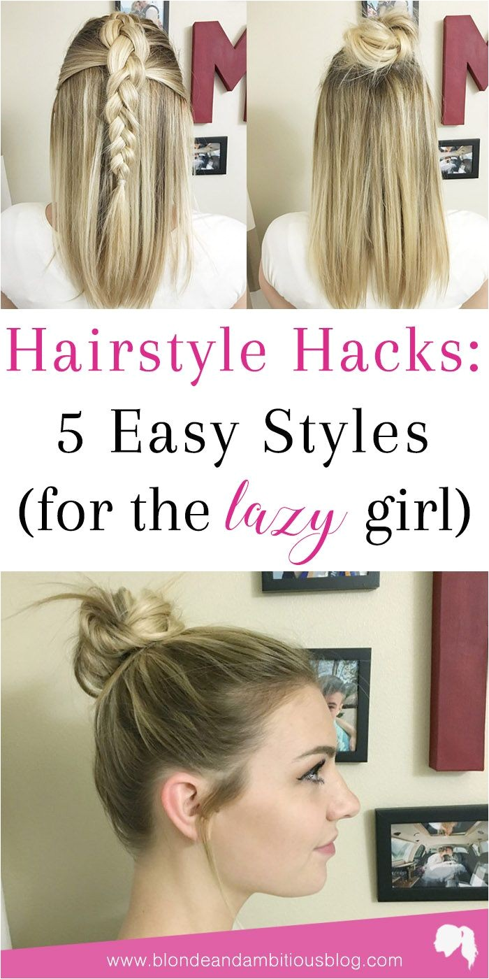 FIVE HAIRSTYLE HACKS FOR THE LAZY GIRL