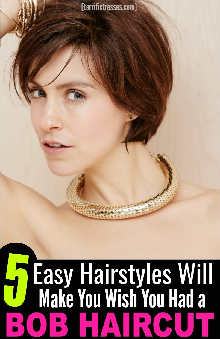 How Would I Look with A Bob Haircut 5 Easy Hairstyles Will Make You Wish You Had A Bob