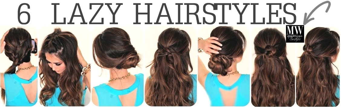 6 lazy hairstyles hair tutorial