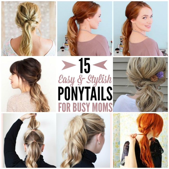 cute easy hairstyles for busy moms