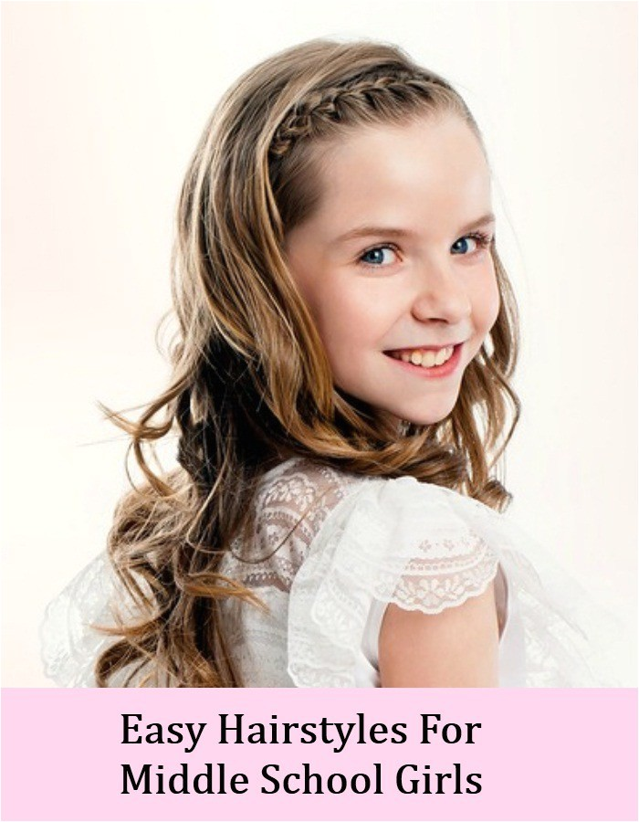 top 8 cute and easy hairstyles for middle school girls