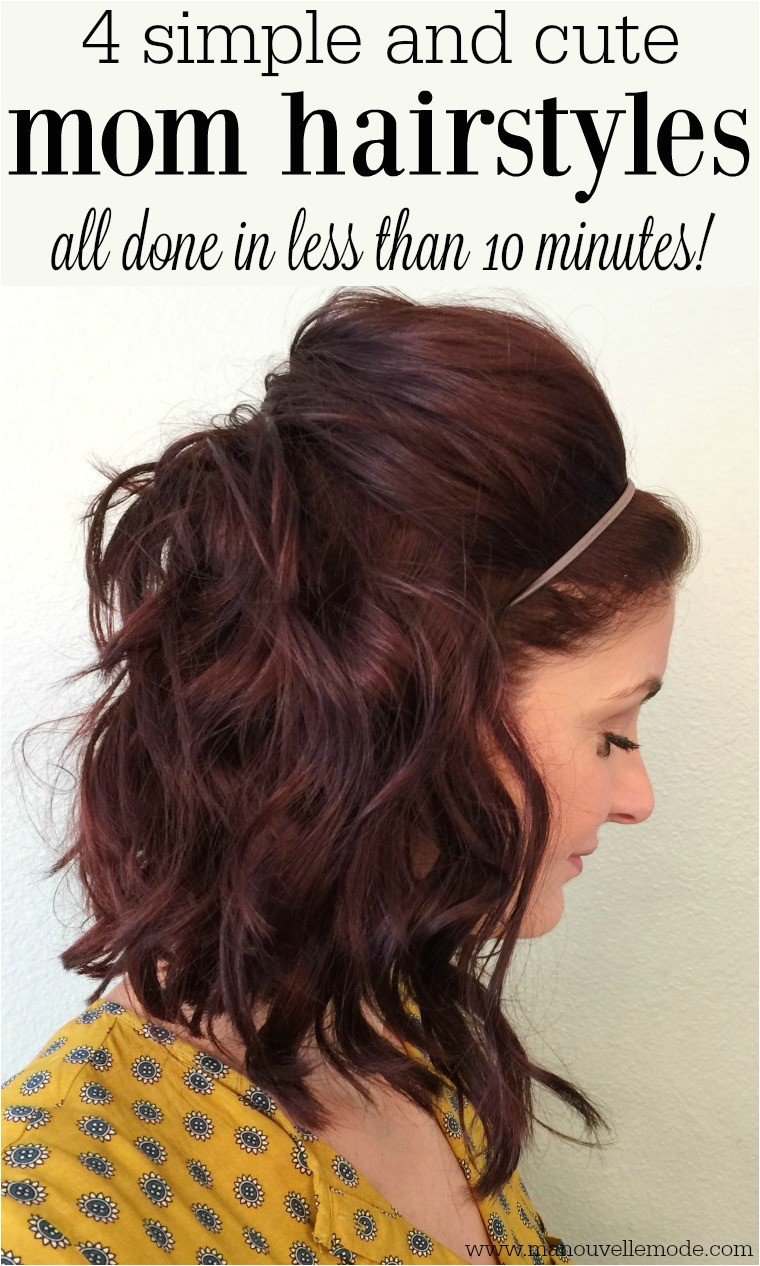 4 simple and cute mom hairstyles