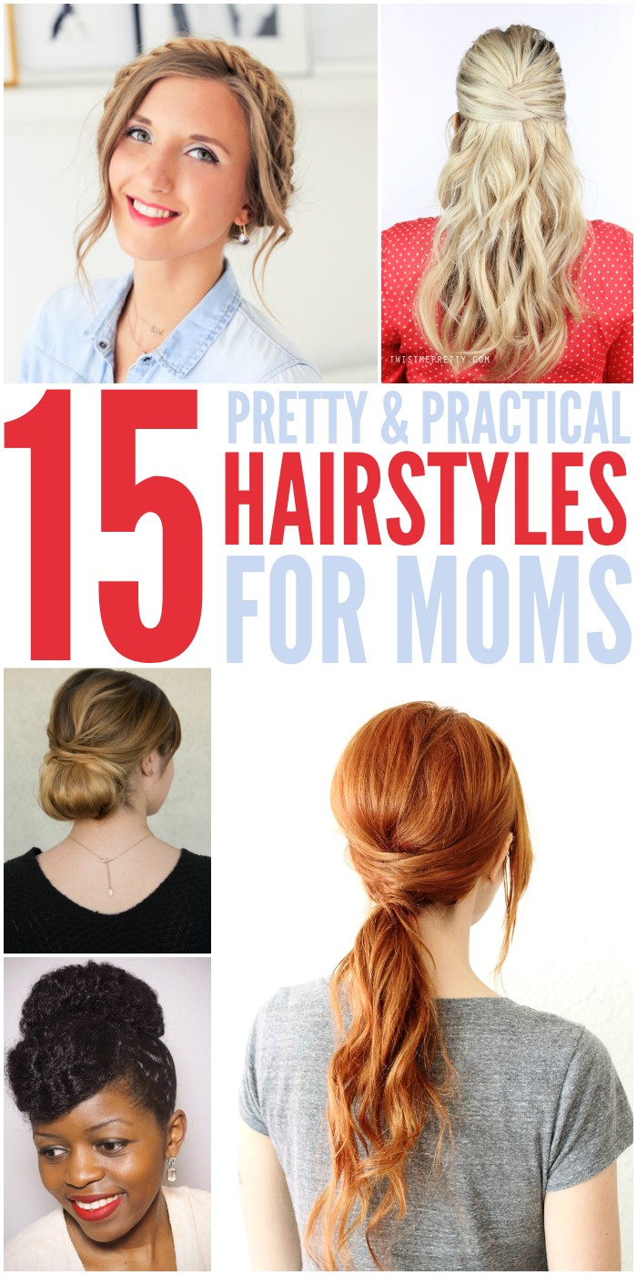 quick easy hairstyles for moms