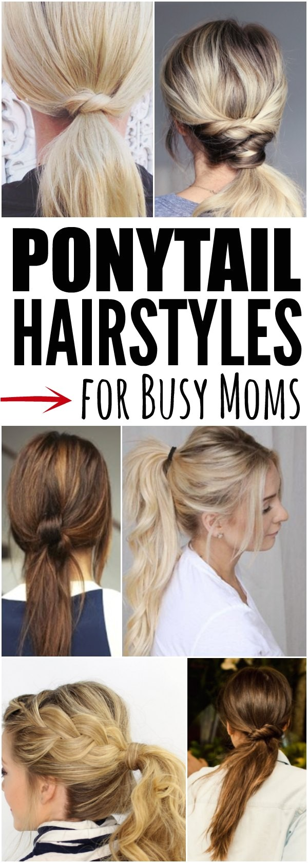 ponytail hairstyles for busy moms