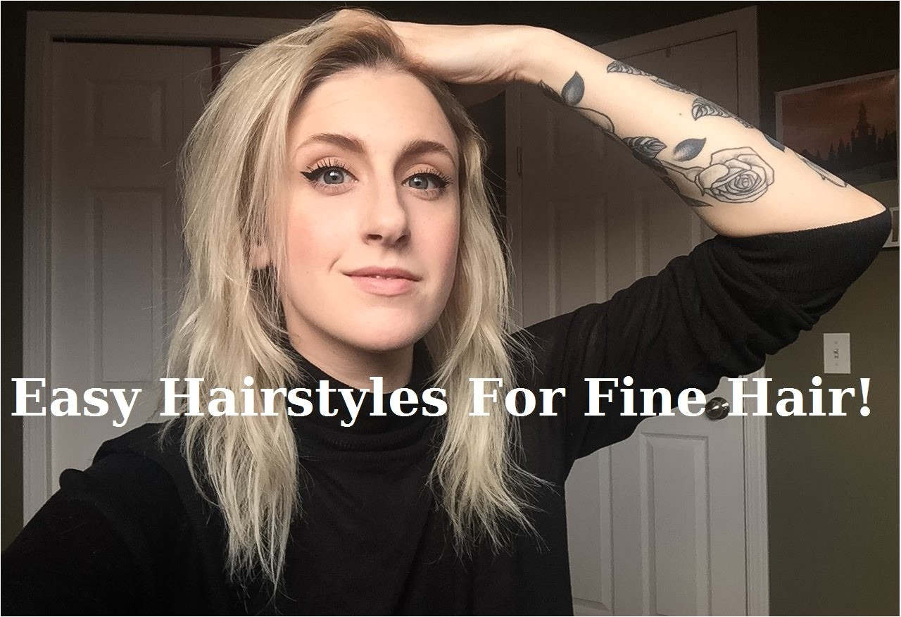 quick and easy hairstyles for fine hair 2