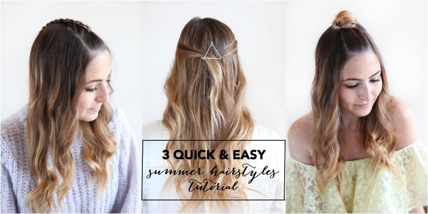 3 quick easy summer hairstyles tutorial