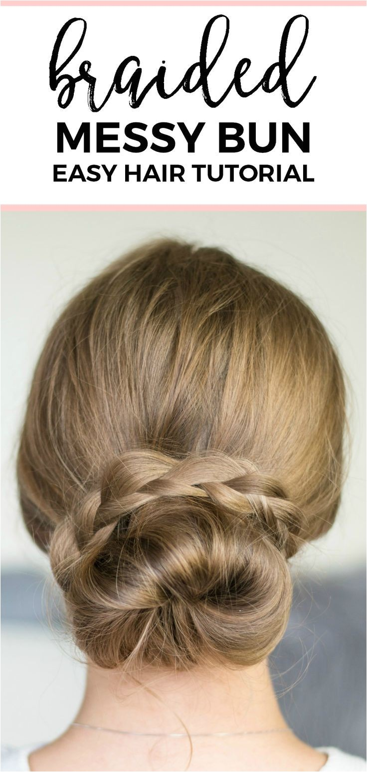 hair tutorials braided messy bun hair tutorial quick and easy no heat hairstyle tutorials wi