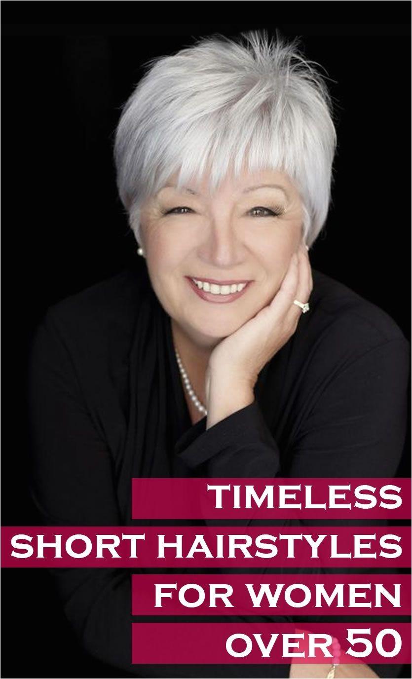 Timeless Short Hairstyles for Women Over 50 Hairs Pinterest