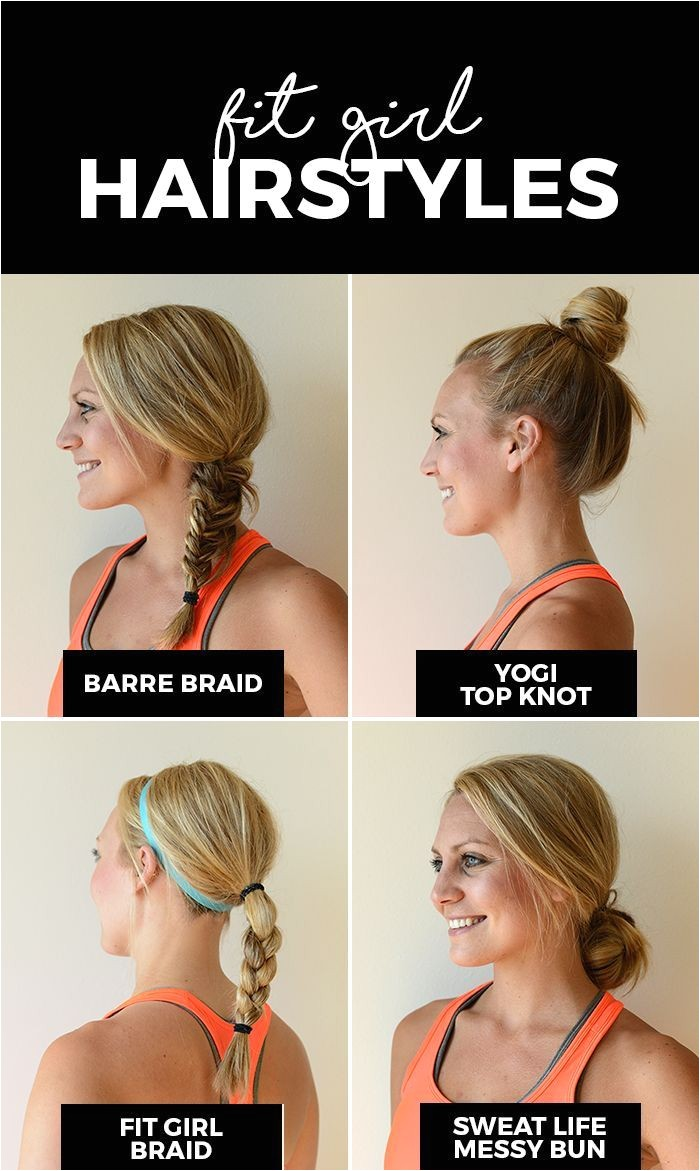 Sporty Hairstyles for Women Best Fit Girl Hairstyles Hair & Beauty Pinterest