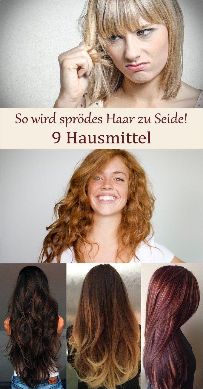 Diy Hairstyles and Makeup so Wird Sprödes Haar Zu Seide Hausmittel Für Weiches Haar