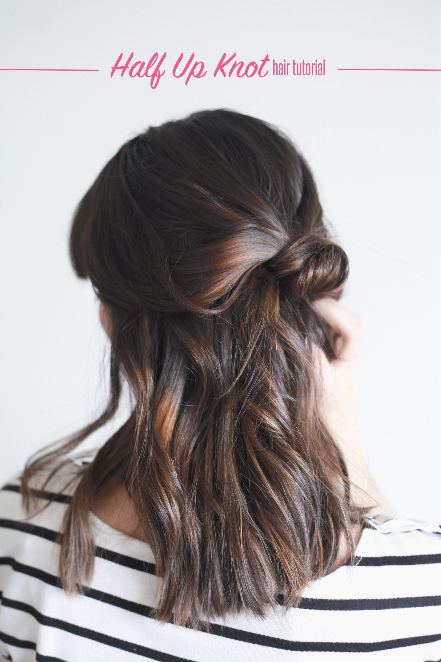 Easy Half Up Hairstyles Tutorial Hair Tutorial Half Up Knot In 4 Easy Steps In 2018