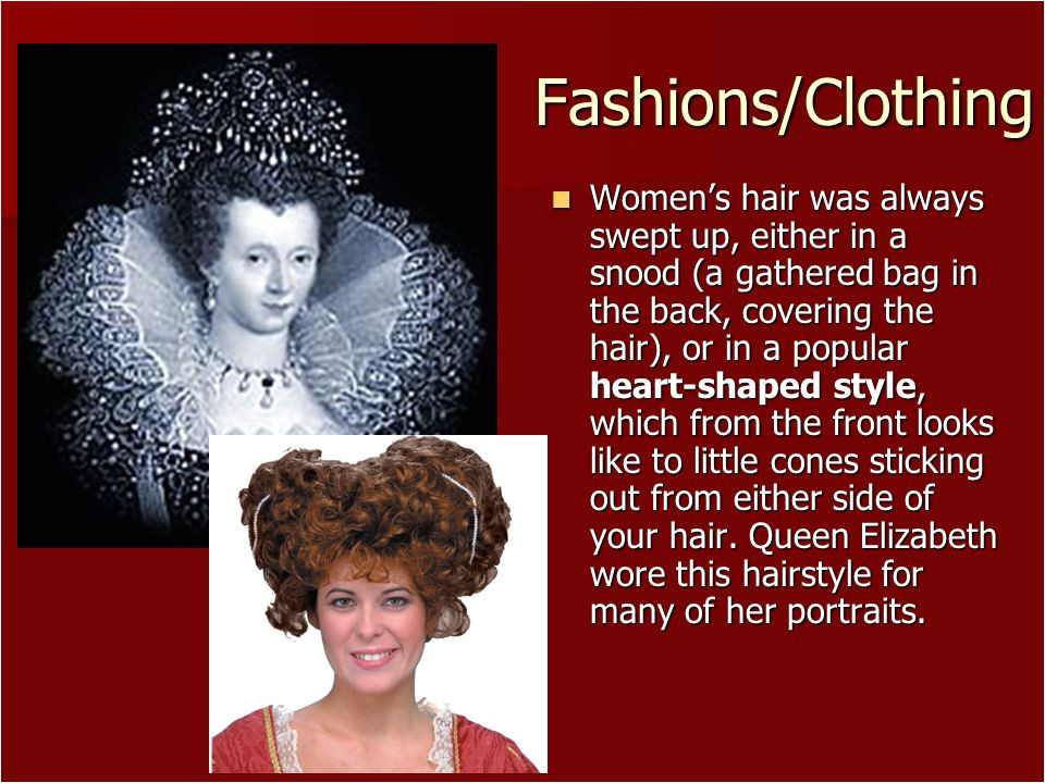 Fashions Clothing Women s hair was always swept up either in a snood a