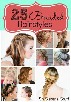 25 Easy Hairstyles with Braids from SixSistersStuff Perfect for a new Spring look