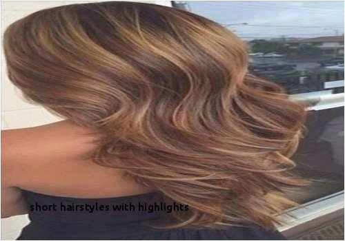 Highlighted Hairstyles Unique Short Hairstyles with Highlights Brunette Hair Color Trends 0d