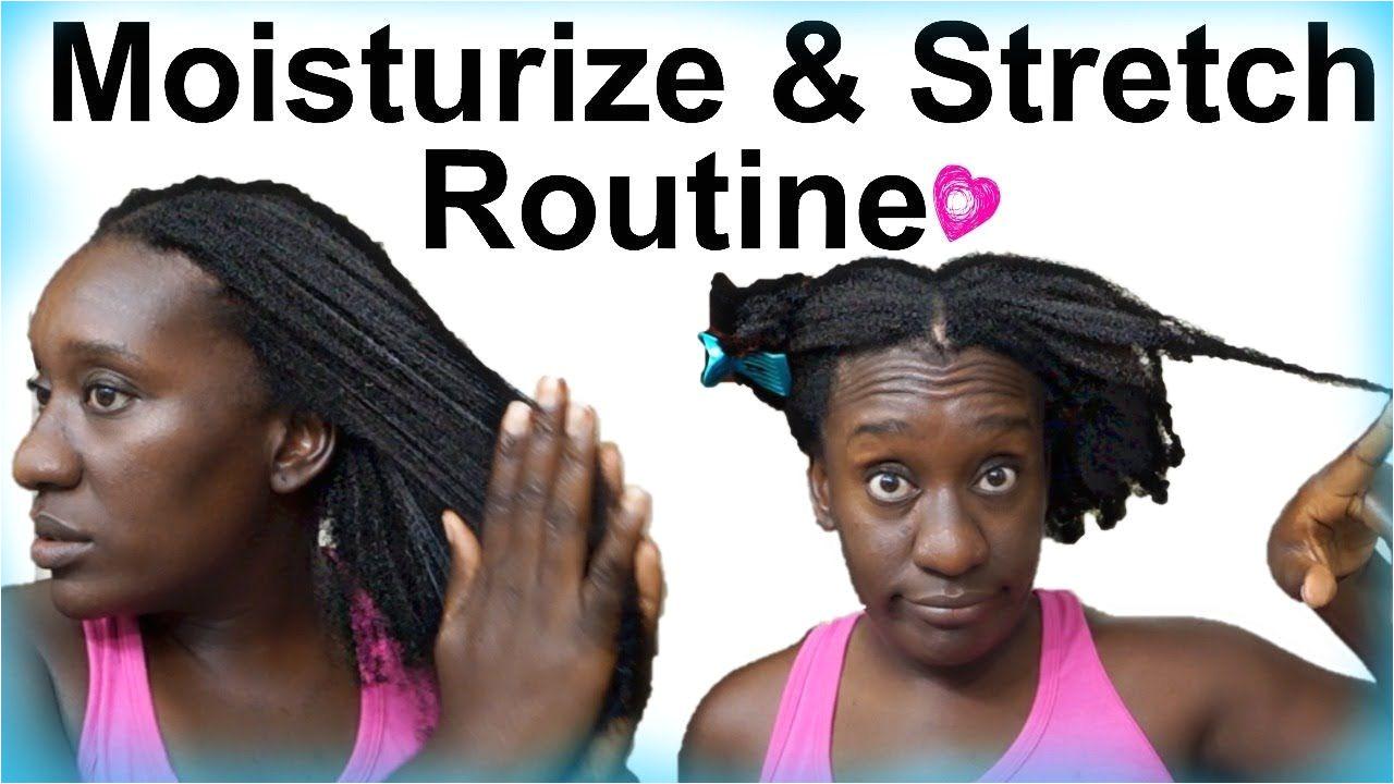 A Moisturize 4c Natural Hair & NO Heat Stretch Routine