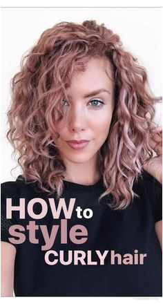 how to style curly hair Naturally Curly Colored Curly Hair Wavy Hair 2b