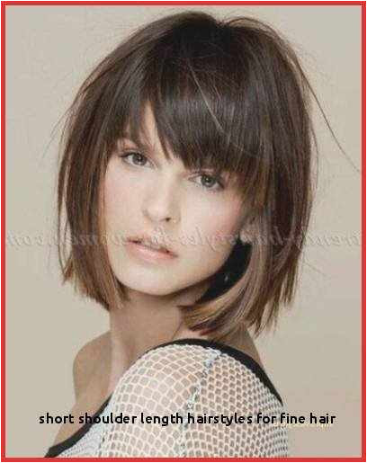 Short Shoulder Length Hairstyles for Fine Hair Medium Hairstyle Bangs Shoulder Length Hairstyles with Bangs 0d Form Hairstyles Updos For Thin Hair