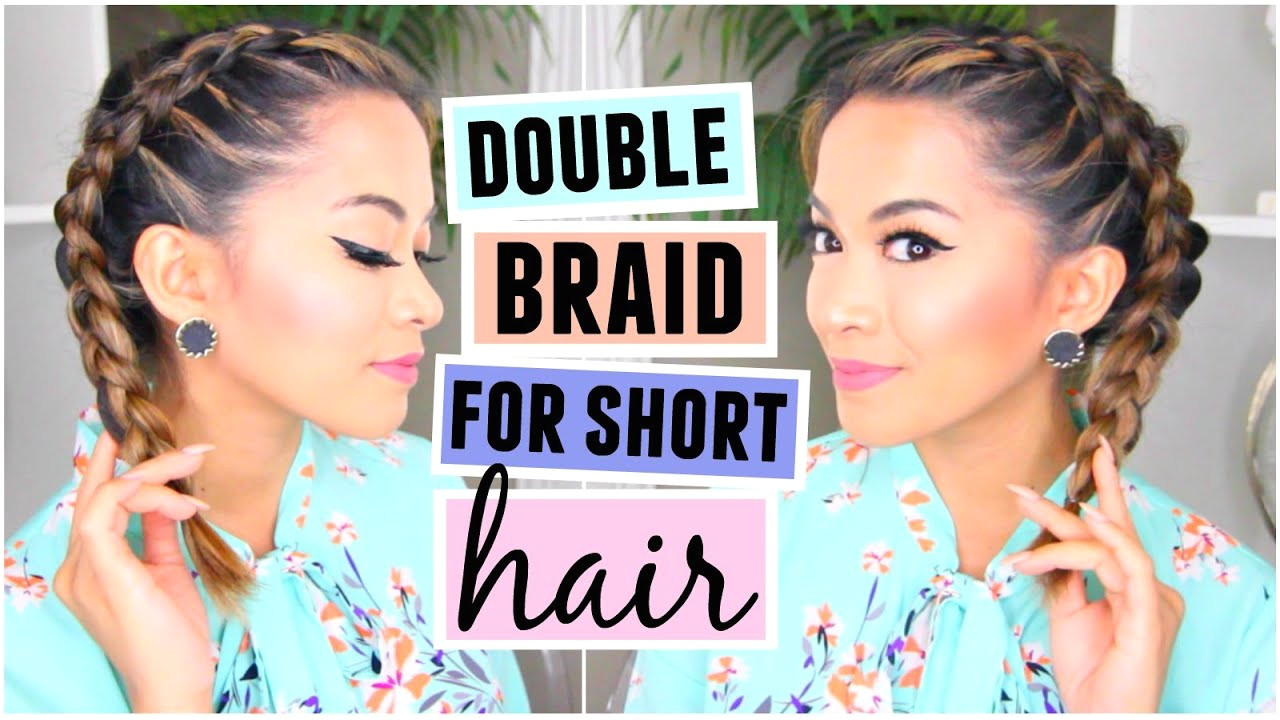 How To Double Dutch French Braid For Short Hair Hairstyle
