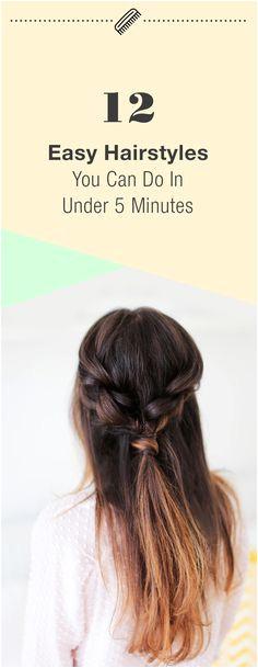 12 Easy Hairstyles You Can Do In Under 5 Minutes