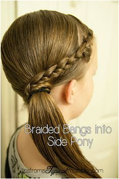 Tween Hair Do s Braided bangs into a Side Pony Tail Tips from a Typical Mom Tween Hairstyles For GirlsSimple