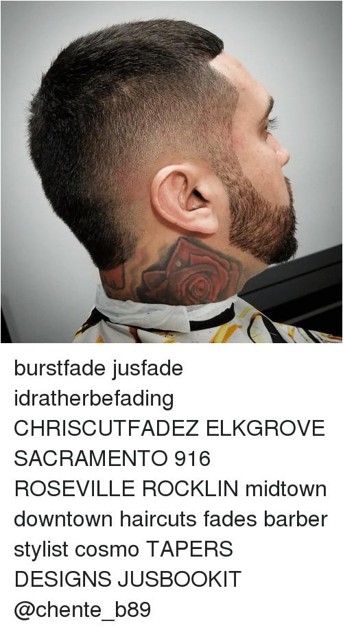 Haircuts Roseville Burstfade Jusfade Idratherbefading Chriscutfadez Elkgrove Sacramento