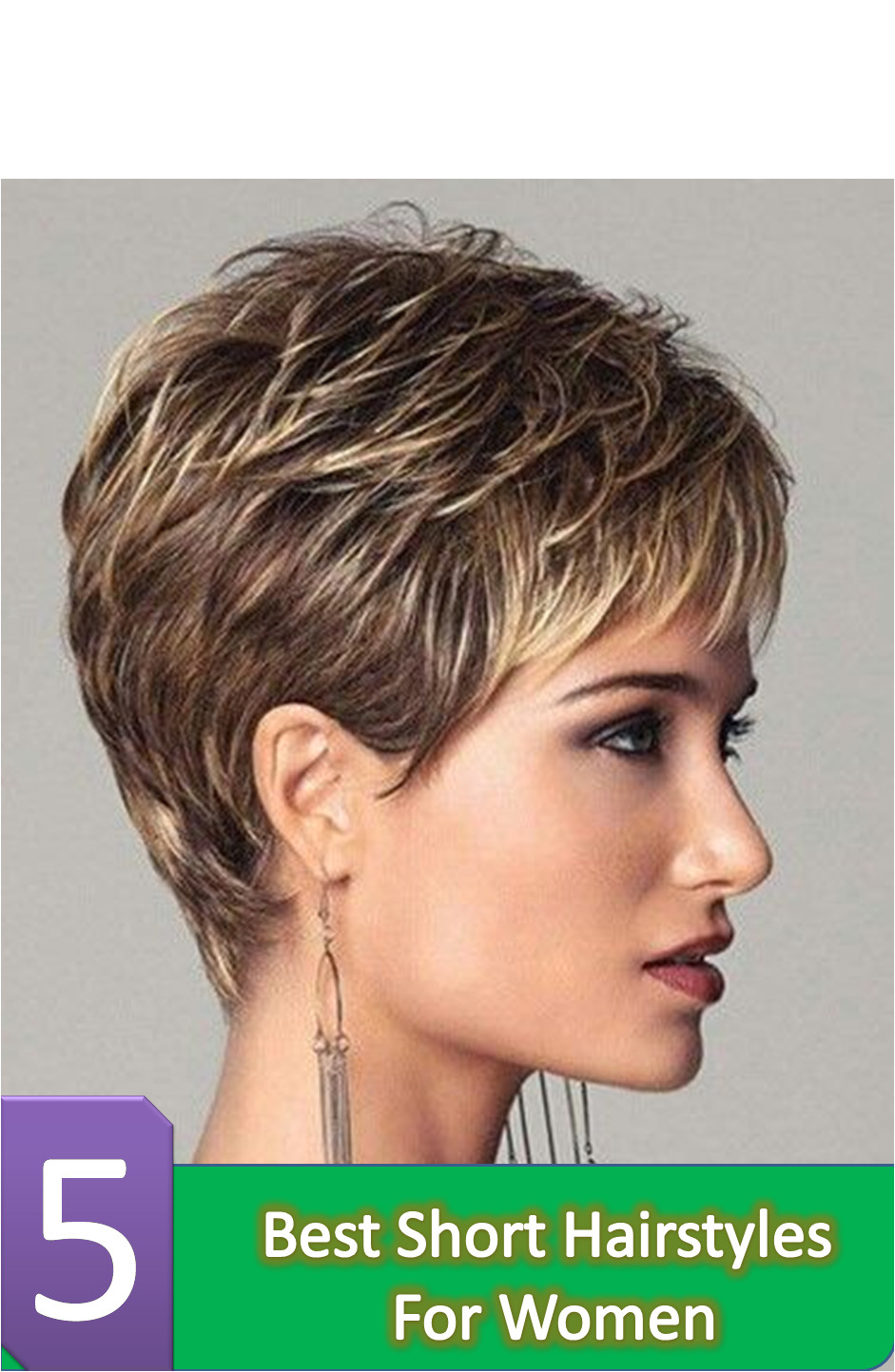 If you want to elegant look at the same time easy maintenance of your hair no doubt short hairstyles for women will be your wise choice