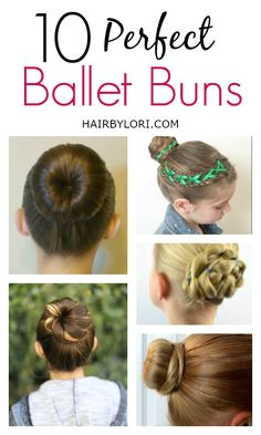 10 Perfect Ballet Buns for a recital formal event or an everyday updo
