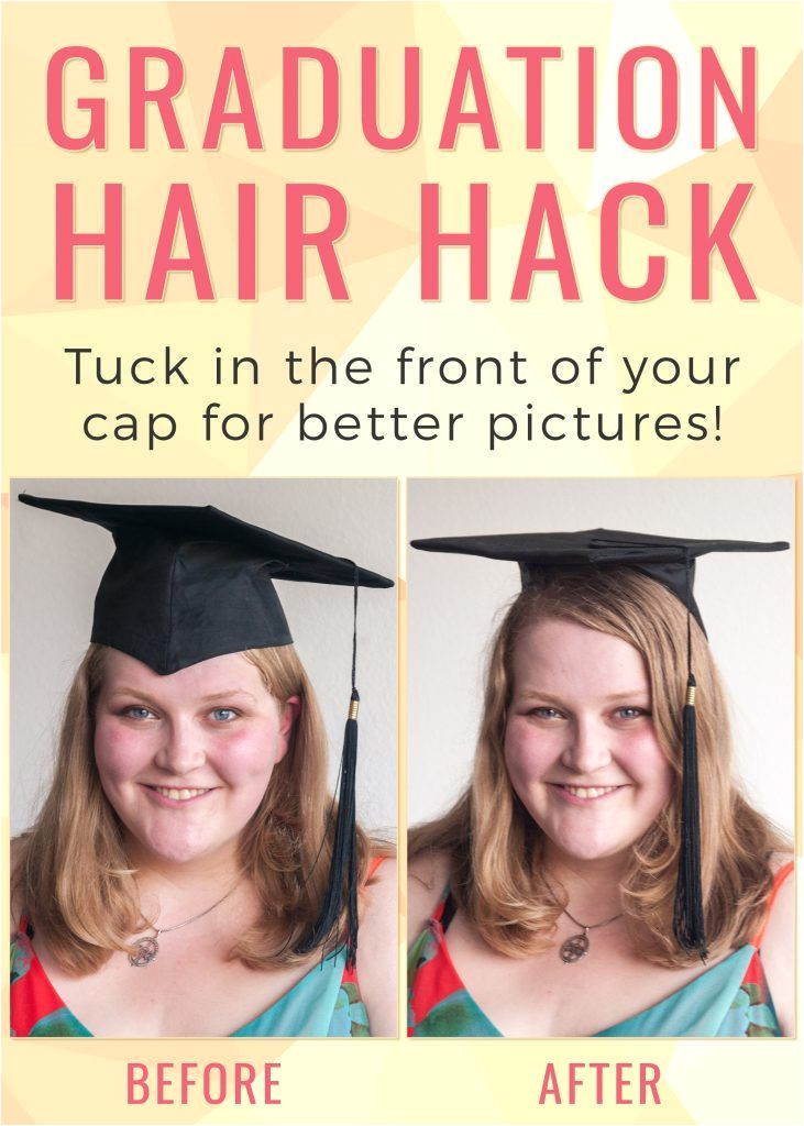 e easy trick to make your graduation photos look better Tuck in the front of your cap to open up your face and make your hair look nicer