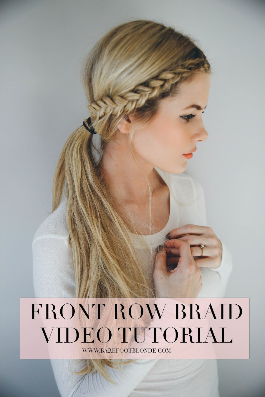 Front Row Braid Video Tutorial