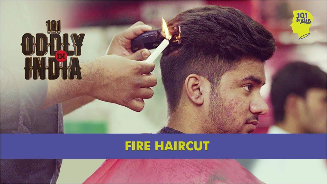 Fire Haircut In New Delhi