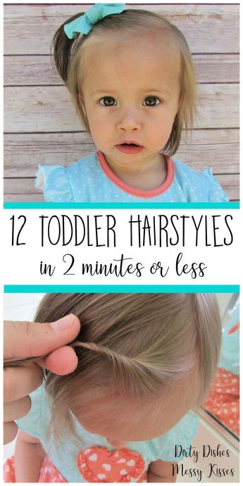 12 must have easy hairstyles for your infant or toddler Easy quick and adorable Each one takes less than two minutes