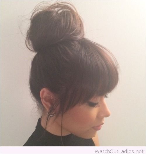 Top bun and bangs …