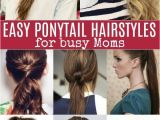 10 Easy Quick Everyday Hairstyles for Short Hair Quick and Easy Ponytail Hairstyles for Busy Moms Ponytail