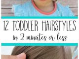 2 Minute Cute Hairstyles 12 Must Have Easy toddler Hairstyles In Two Minutes or Less