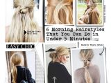 5 Minute Hairstyles for School Pinterest 6 Morning Hairstyles that You Can Do In Under 5 Minutes