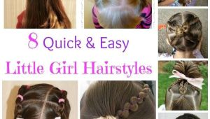 8 Quick and Easy Hairstyles 8 Quick and Easy Little Girl Hairstyles Kid Hair Ideas