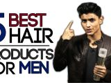 Best Hairstyle Products for Men 5 Best Hair Products for Men