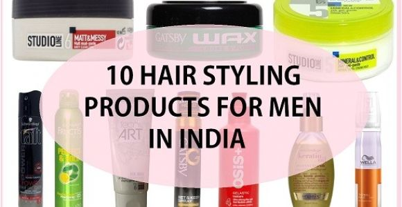 Best Hairstyling Products for Men 10 Best Hair Styling Products for Men In India
