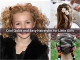 Cool and Easy Hairstyles for Girls Cool Quick and Easy Hairstyles for Little Girls