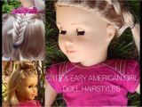 Cute and Easy Hairstyles for Your American Girl Doll American Girl Doll Hairstyles