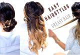 Cute Easy Hairstyles for Greasy Hair 4 Easy Hairstyles for Greasy Hair