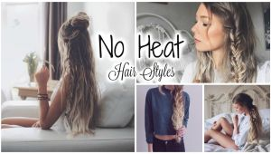 Cute Easy No Heat Hairstyles Cute Easy No Heat Hairstyles