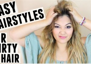 Cute Hairstyles for Dirty Hair Easy Hairstyles for Dirty Hair