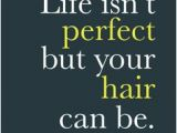 Cute Hairstyles Quotes 44 Best Hair Salon Quotes Images