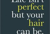 Cute Hairstyles Quotes if You E to Vicki Popp Salon Hair Humor & Quotes