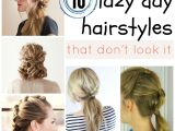 Cute Lazy Day Hairstyles Lazy Day Hairstyles