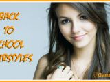 Different Easy Hairstyles for School Hairstyles for Girls School Different