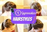 Easy Gymnastic Hairstyles Gymnastics Hairstyles